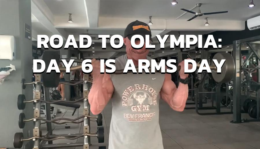 Road to Olympia: DAY 6 is ARMS DAY